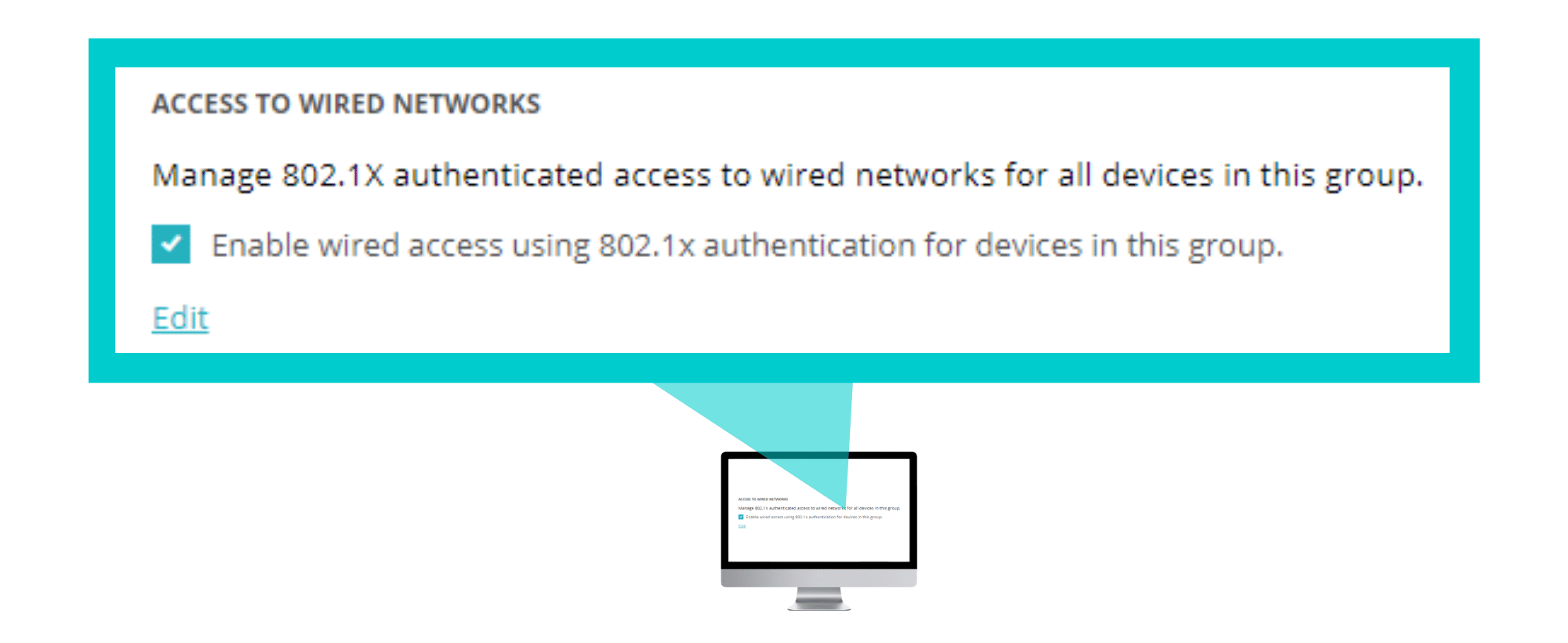 802.1X authentication for wired ports.